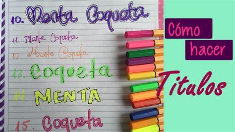 formas de decorar titulos como hacer t 237 tulos para tus cuadernos decoraci 243 n
