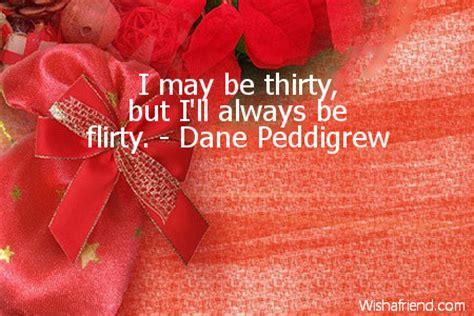 Flirty 30 Birthday Quotes 30th Birthday Quotes
