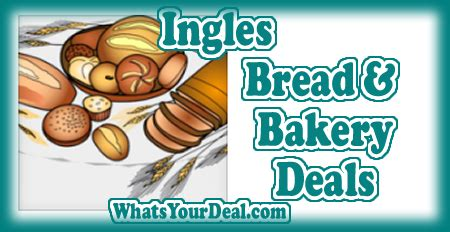 ingles printable grocery coupons last day to get these bakery deals ingles thru 1 17