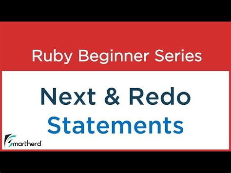 ruby tutorial website 23 ruby tutorial next and redo statements with codes in