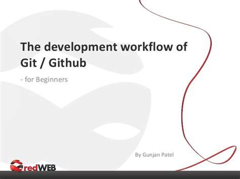 git development workflow the development workflow of git github for beginners