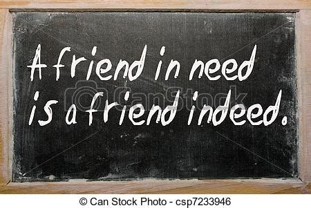A Friend In Need Is A Friend Indeed Sle Essay by Quot A Friend In Need Is A Friend Indeed Quot Written On A Stock Image Search Photos And Photo Clip