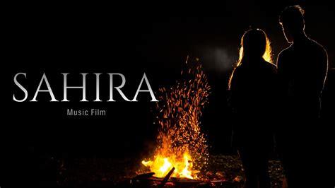 New Sahira sahira trailers photos poster and more