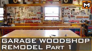 garage workshop remodel part 1 youtube garage workshop tools reno amp organization alle