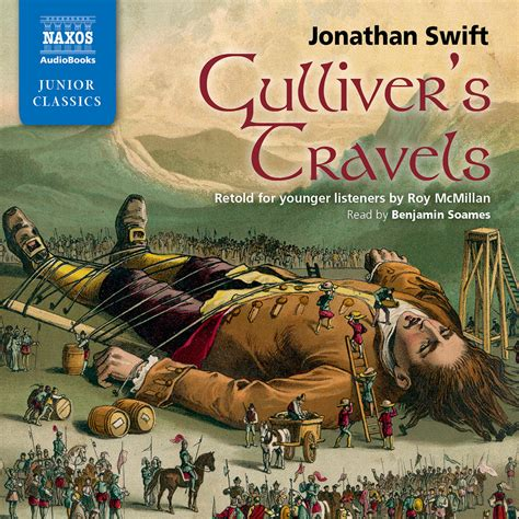 gullivers travels the great 0863077129 gulliver s travels retold for younger listeners abridged naxos audiobooks