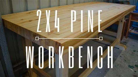 laminated pine workbench  xs woodworking youtube
