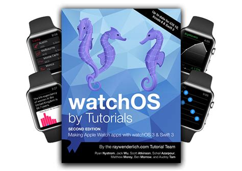 watchos by tutorials third edition apple apps with watchos 4 and 4 books watchos by tutorials wenderlich