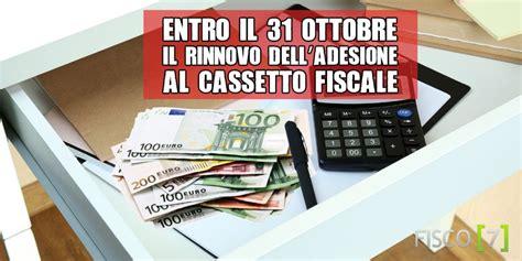 consultazione cassetto fiscale entro il 31 ottobre il rinnovo dell adesione al cassetto