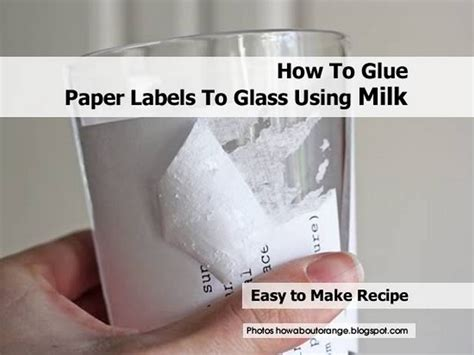 How To Make Paper Paste At Home - how to glue paper labels to glass using milk