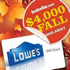 Lowes Gift Cards Online - lowe s giveaway gift cards lowes and enter to win