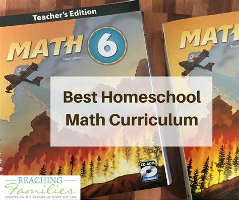 the best homeschool curriculum best homeschool math curriculum our choice math