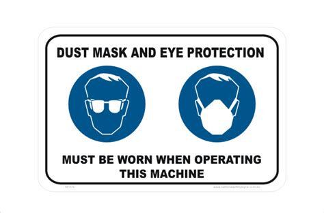 signs eye mask eye protection dust mask must be worn signs buy