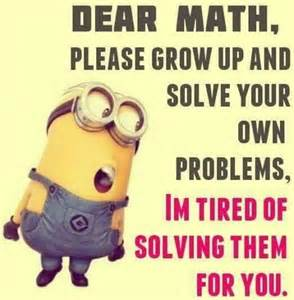 Math Memes - top 30 funny minion quotes funny minions memes