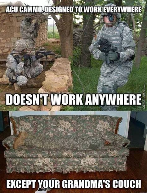 acu couch camo the true purpose of acu camo by ihatemondaysandyou meme