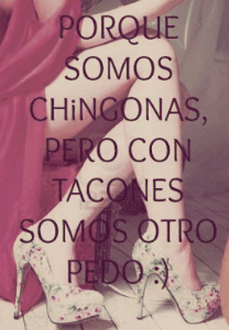 imagenes soy chingona soy chingona y que quotes quotesgram