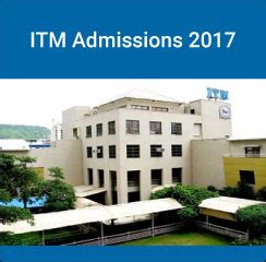 Itm Part Time Mba Fees by Itm Navi Mumbai Admissions 2017 Check Details Here