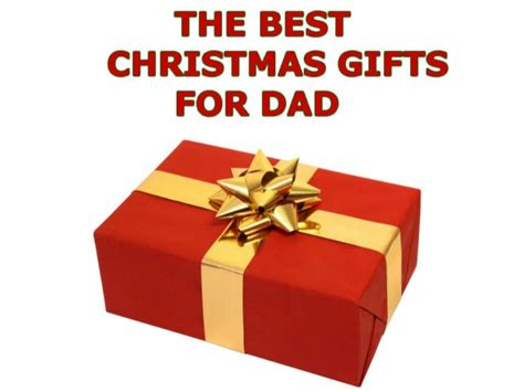 christmas presents for dad christmas gifts for dad