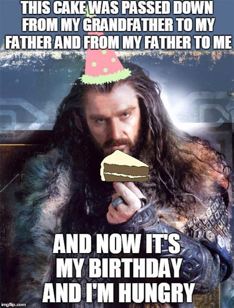 The Hobbit Meme - thorin this cake was passed down from my grandfather to