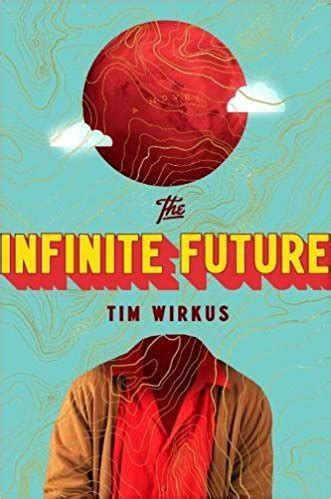 the infinite future a novel books dawning of a brighter day