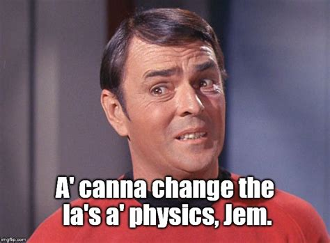 Scotty Meme - james doohan as montgomery quot scotty quot scott imgflip