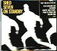 Shed Seven On Standby by Matt S Cd Singles Shed Seven