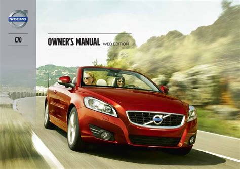 service manual free download 2013 volvo c70 service manual volvo c70 owners manual pdf