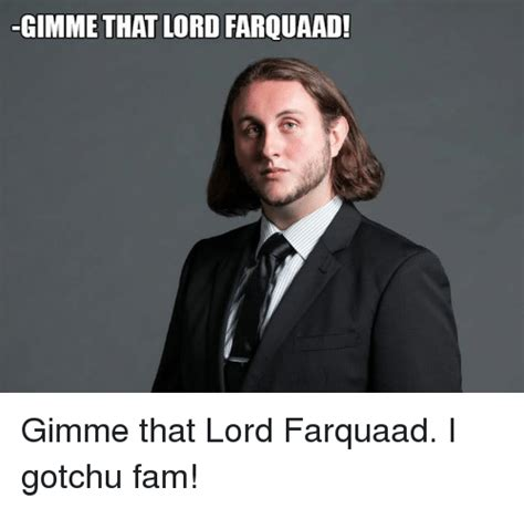 gimme that gimme that lord farquaad gimme that lord farquaad i