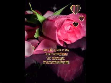 imágenes rosas para ti una rosa para ti amig ten un hermoso d 237 a youtube