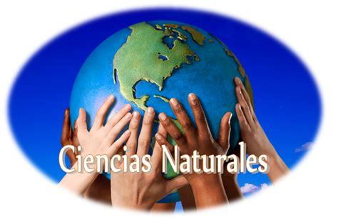 imagenes sobre ciencias naturales aprendiendo ciencias naturales ciencias naturales