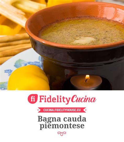 ricetta originale della bagna cauda piemontese oltre 25 fantastiche idee su ricette antipasti piemontesi