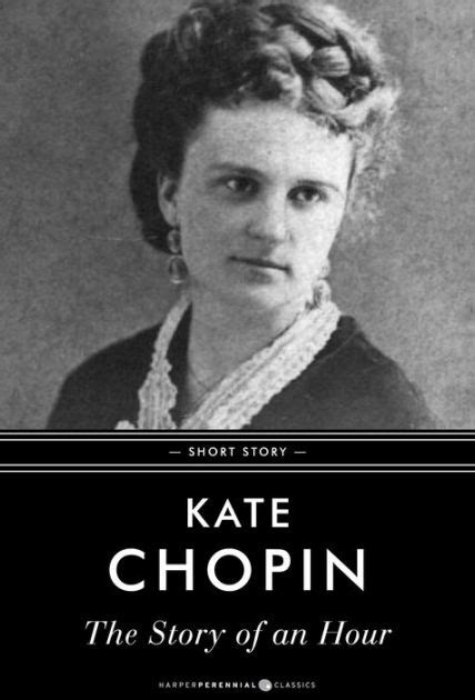 Biography Kate Chopin The Story Of An Hour | the story of an hour short story by kate chopin nook