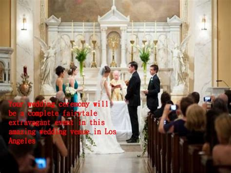 affordable wedding chapels in los angeles best affordable wedding venues in los angeles
