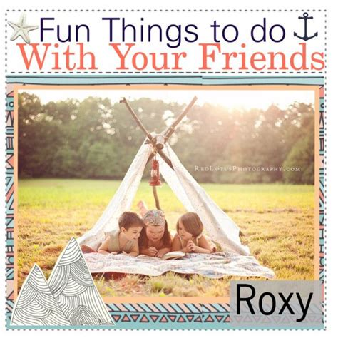 fun things to do at a friend s house 1000 images about things to do with friends on pinterest