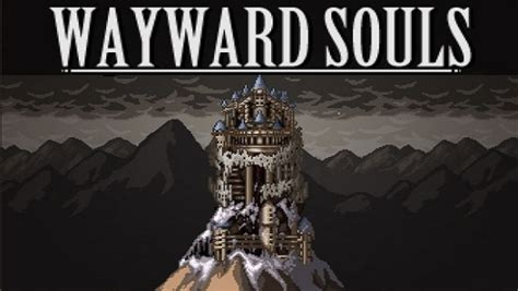 wayward souls apk android apk data wayward souls android apk v1 2321 mega android apk data
