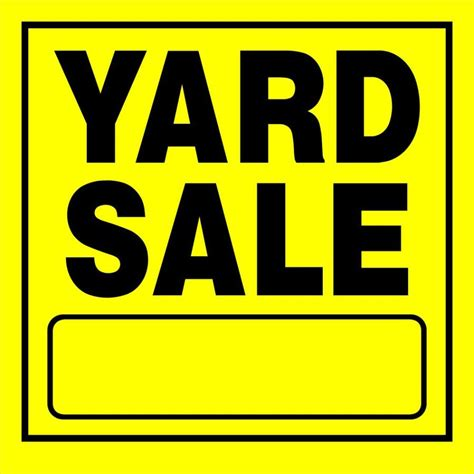 yard sale signs the power of 15