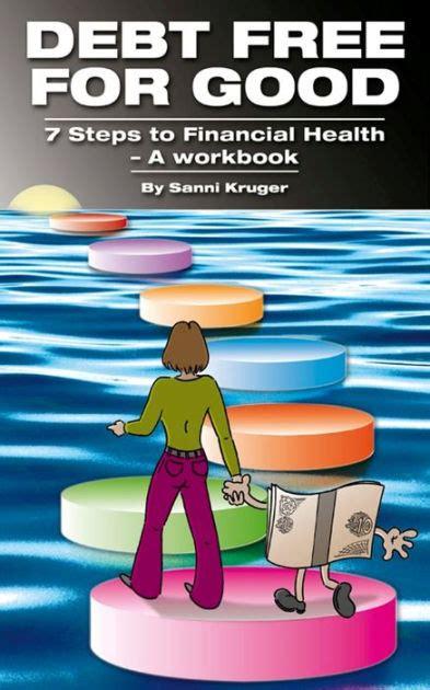debt   good  steps  financial health  workbook