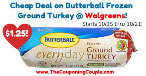 printable butterball ground turkey coupons cheap deal on butterball frozen ground turkey walgreens