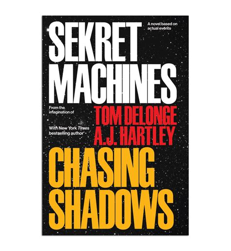 Pdf Sekret Machines Book Chasing Shadows by Tom Delonge Reveals Ufo Series Sekret Machines Rogue