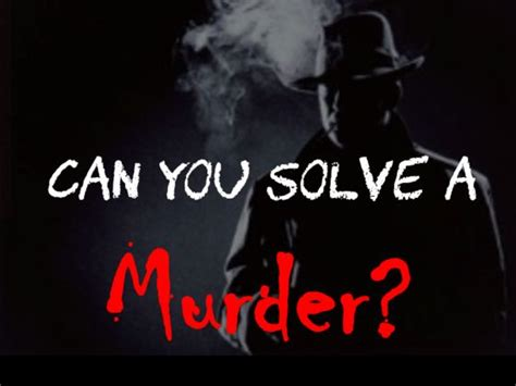 Can You Be A Pi With A Criminal Record Can You Solve A Murder Playbuzz