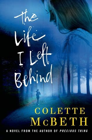 left to chance a novel books the i left by colette mcbeth reviews