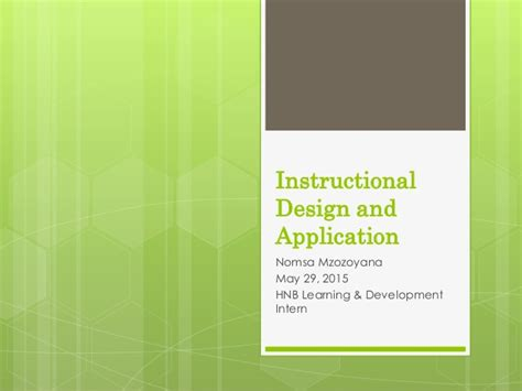 instructional design using powerpoint addie model hnb presentation