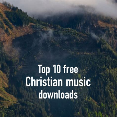 best house music free download top 10 free christian songs albums to download in 2018
