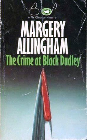 the crime at black dudley albert cion books the crime at black dudley albert cion mystery 1 by