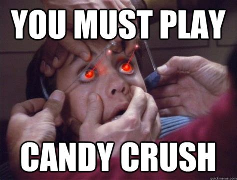 Funny Candy Memes - candy crush memes