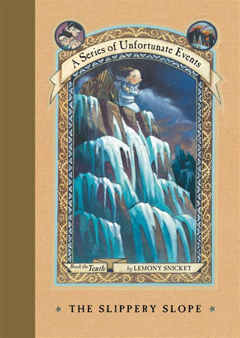 lemony snicket picture book a series of unfortunate events 10 the slippery slope by