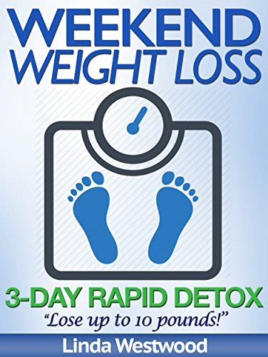 3 Day Rapid Detox by Weekend Weight Loss 3 Day Rapid Detox Lose Up To 10