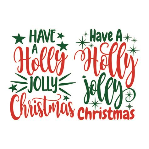 have a jolly holiday with have a holly jolly christmas cuttable design
