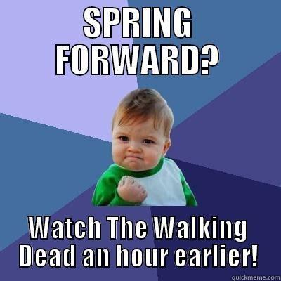 Spring Meme - spring forward memes