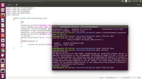 javac tutorial linux linux jdbc tutorial using java mysql and j connector