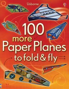 Paper Planes To Fold And Fly - 17 best images about usborne books more with kathy bp on